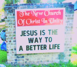 The New Church of Christ in Unity sign presenting a gospel of moralism